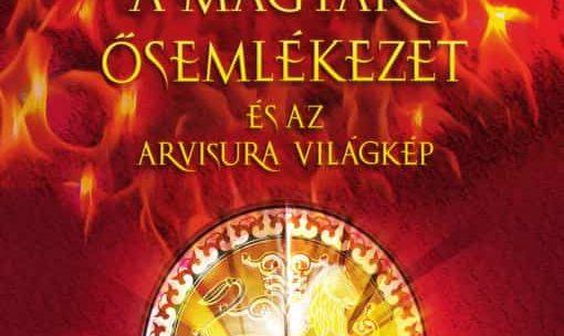 Tudjunk magunkénak a magyar ősemlékezetet!